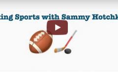Talking Sports with Sammy Hotchkiss: EP. 3