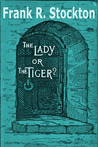 Book cover for 'The Lady or The Tiger'